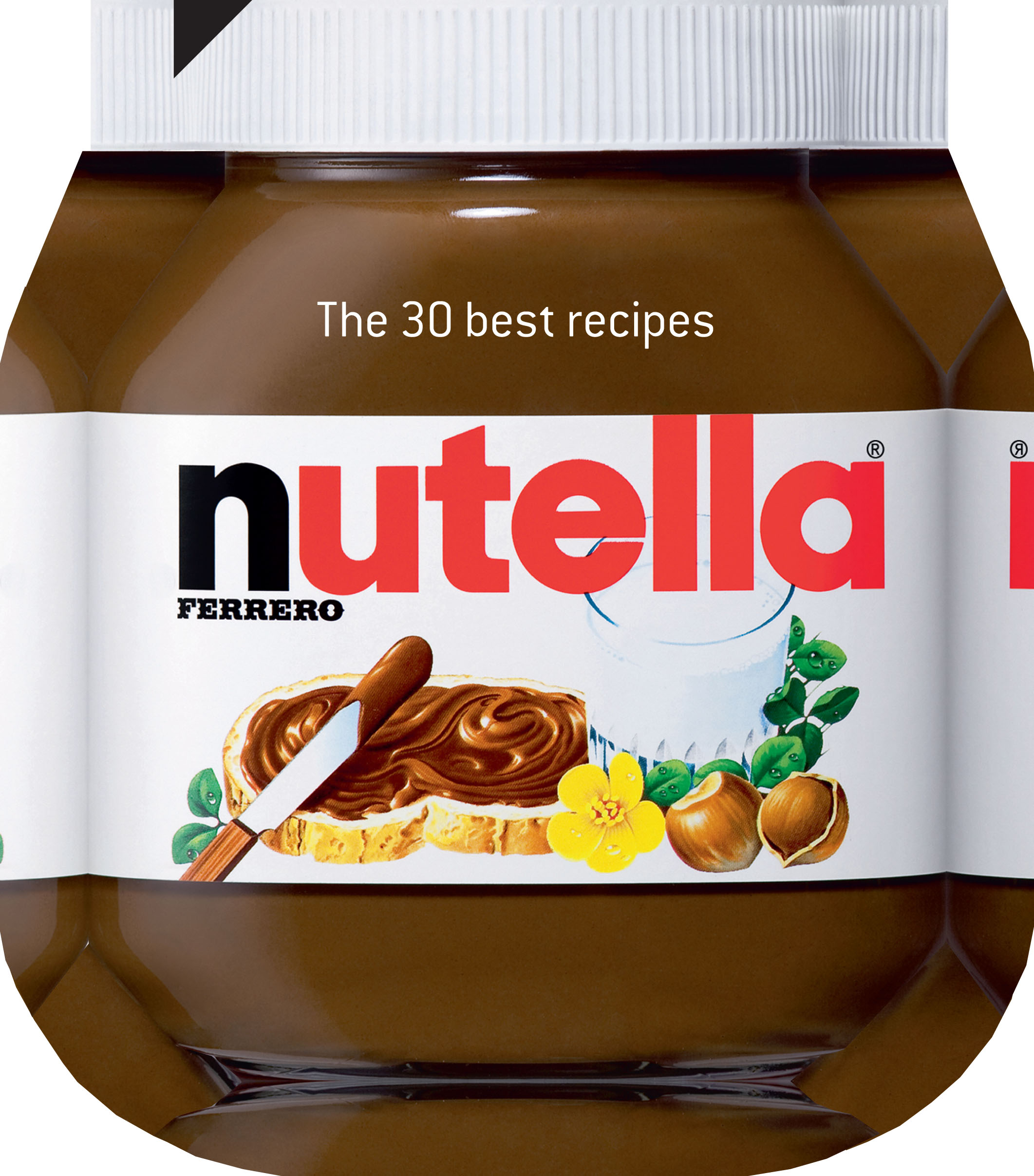 Review: Nutella: The 30 Best Recipes | Mutherfudger